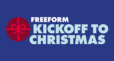 Christmas Comes Early With Freeform's 'Kickoff to Christmas,' A Month-Long Programming Event Starting Nov. 1
