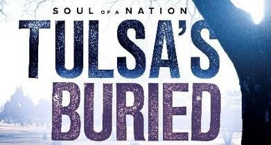 Soul of a Nation: Tulsa's Buried Truth